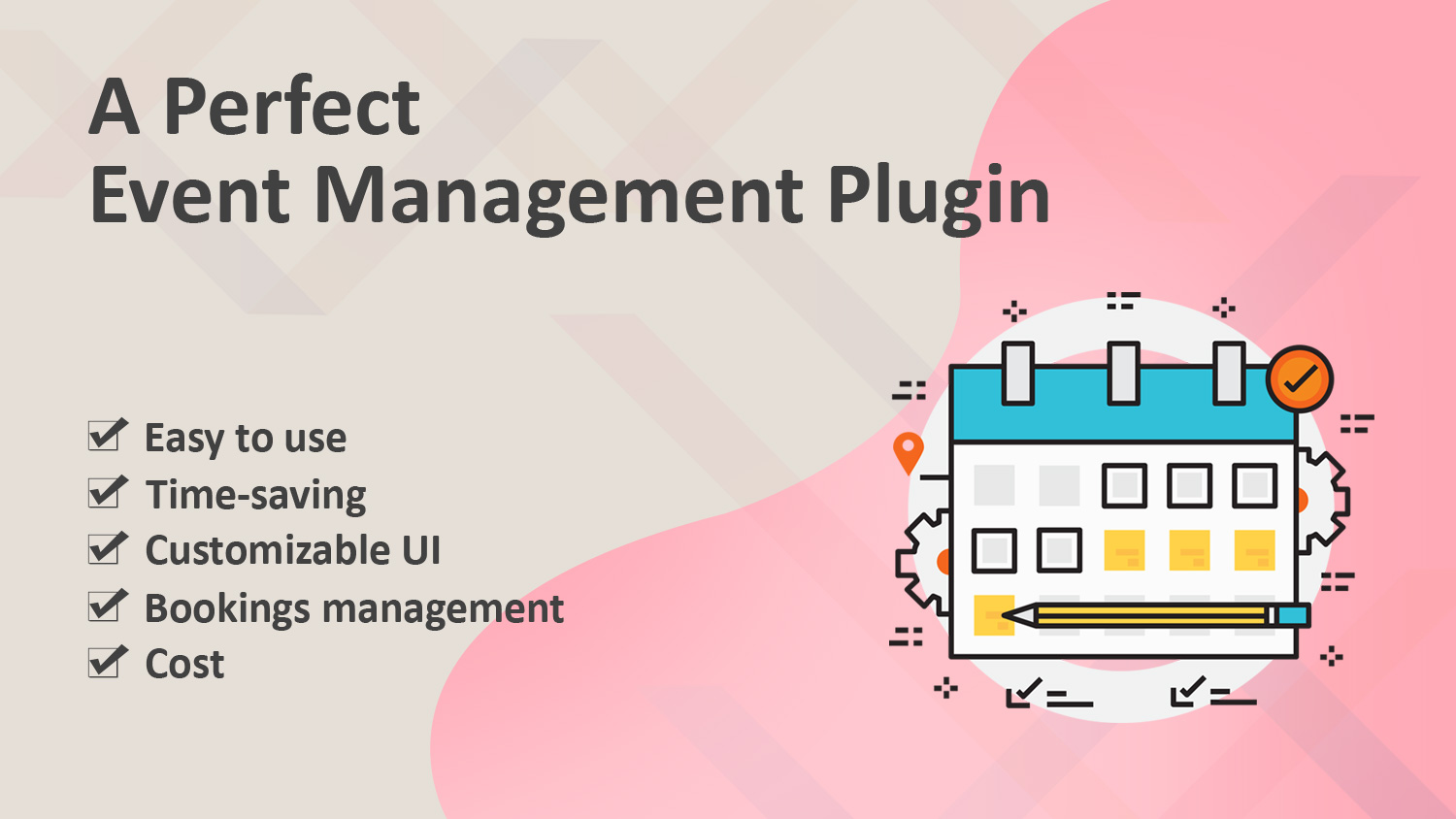 A perfect event management plugin